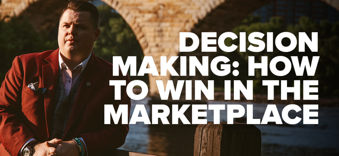 AC Blog Decision Making - How to Win in the Marketplace