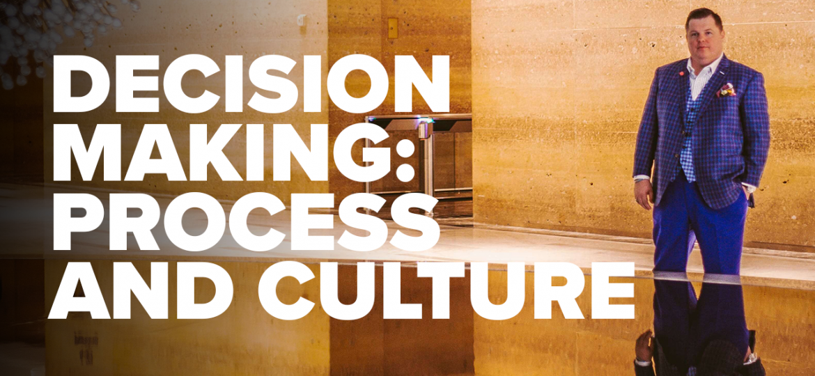 AC Blog Decision Making - Process and Culture