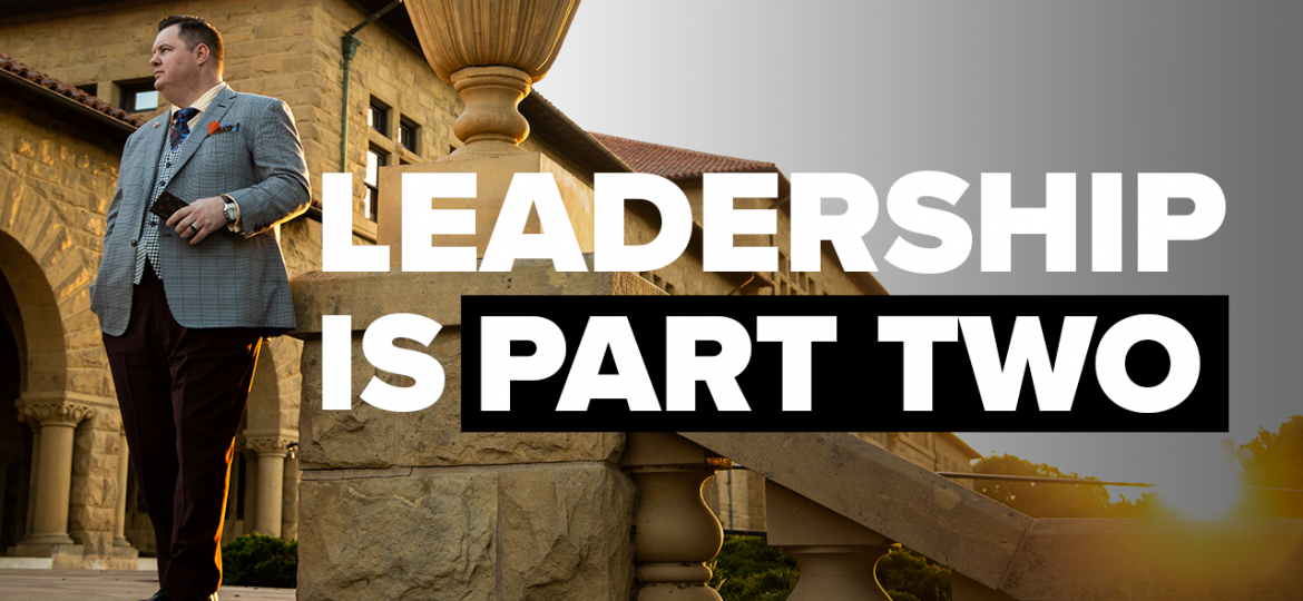AC Blog Leadership Is Part 2