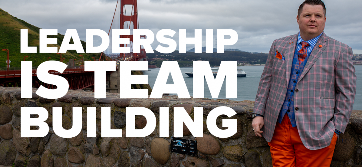 AC Blog Leadership is Team Building
