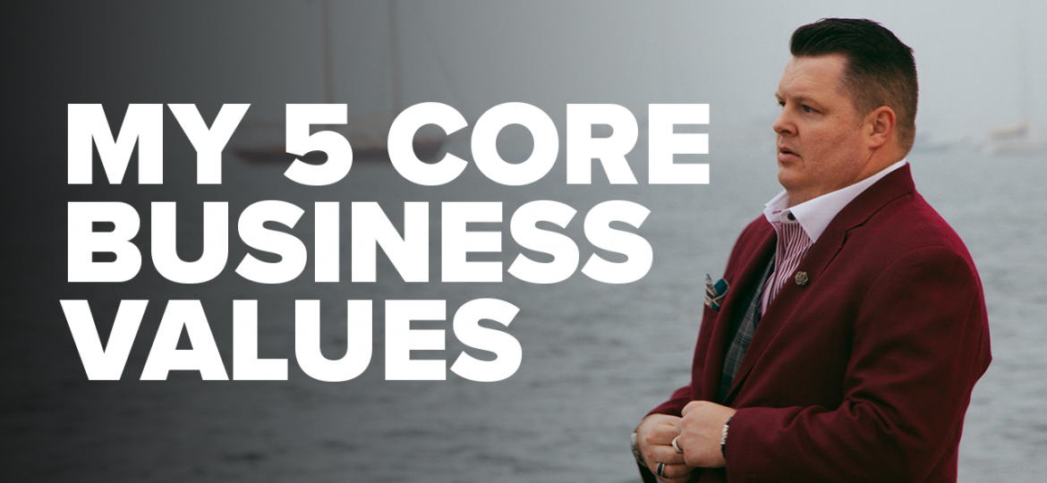 AC Blog My Five Core Business Values