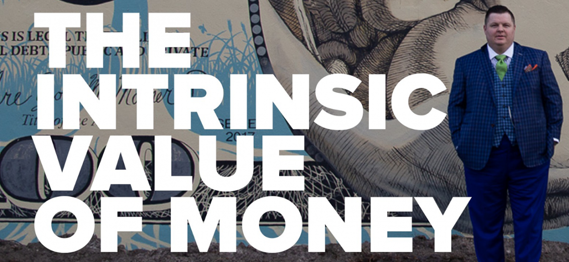 AC Blog The Intrinsic Value of Money