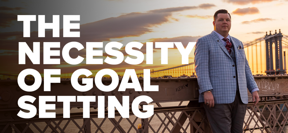 AC Blog The Necessity of Goal Setting